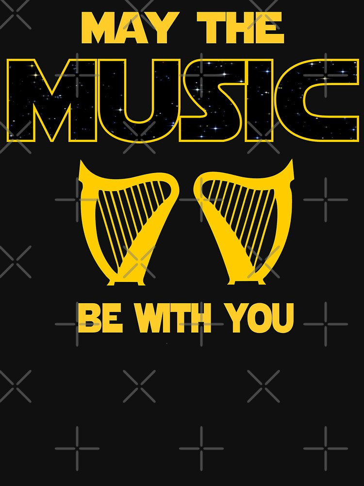 Harp Player T shirt - May The Music Be With You  by funnyguy