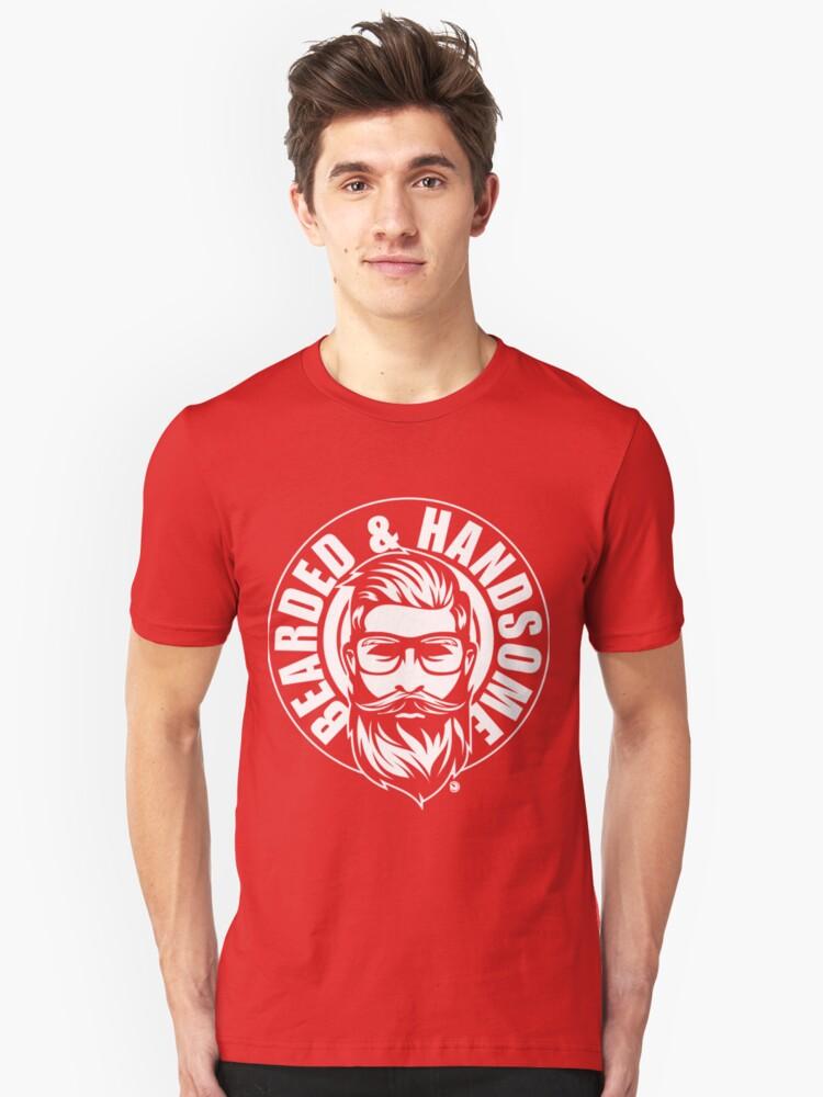 Bearded & amp; Handsome white Unisex T-Shirt Front