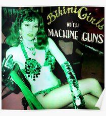 THE CRAMPS - Bikini Girls with MACHINE GUNS Poster