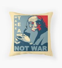 """Iroh """"Make Tea Not War"""" Throw Pillow"""