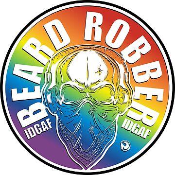 BEARD ROBBER IDGAF Rainbow by netrok