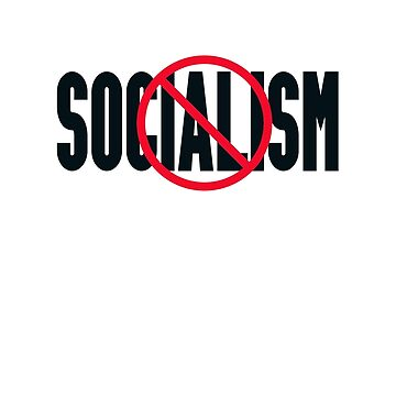 No to socialism by herbd