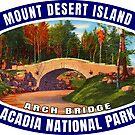 Mount Desert Island Acadia National Park Arch Bridge Maine by MyHandmadeSigns