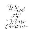 We wish you a Merry Christmas lettering by hebstreit