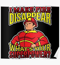 Firefighter Superhero Make Fire Disappear Hero Poster