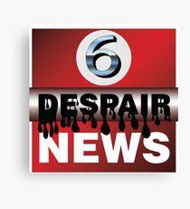 Channel 6 Despair News Canvas Print