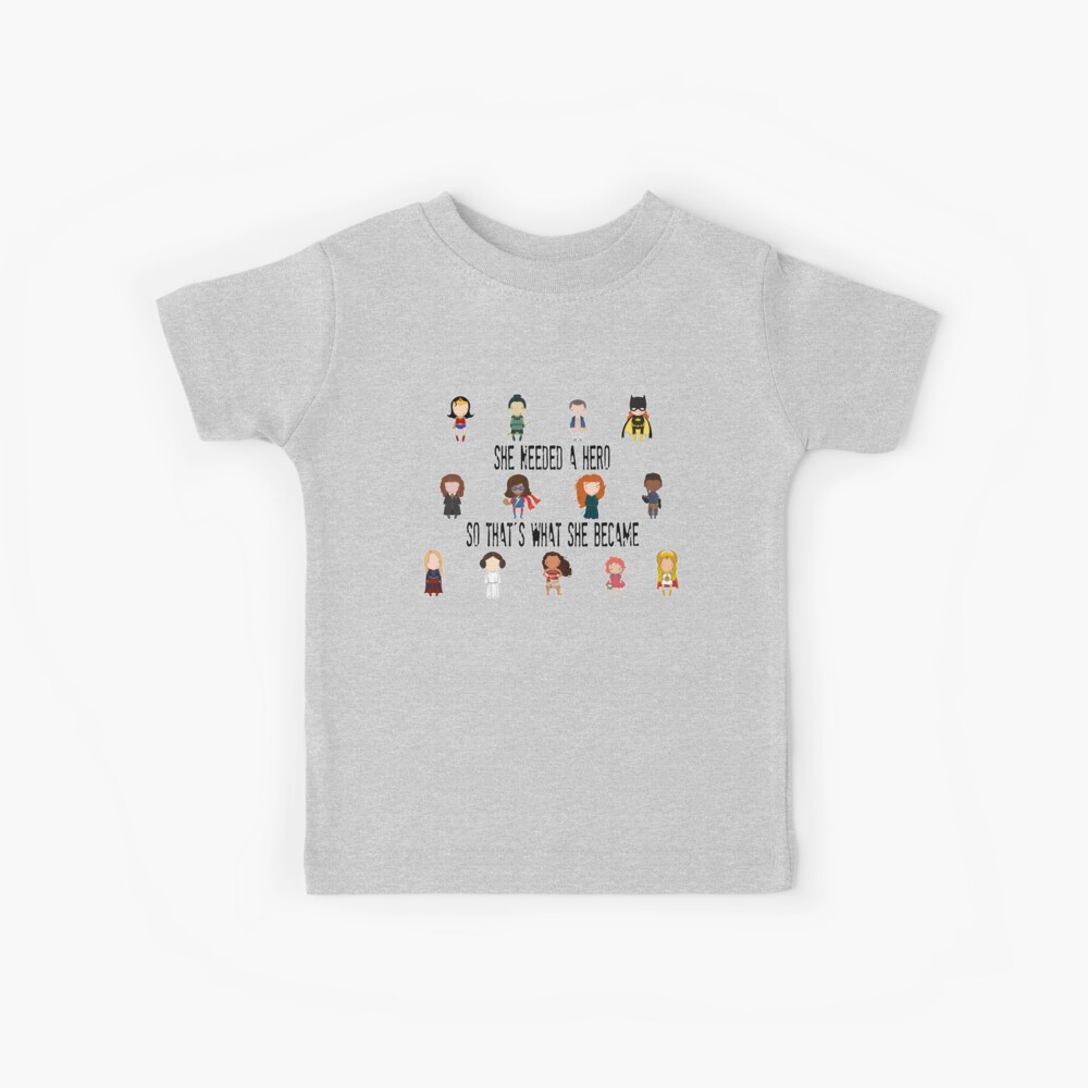 So that's what she became Kids T-Shirt