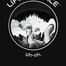 Life in Space: Uh-oh. by Adrianna Allen
