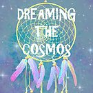 Dreaming the Cosmos by Shyler Ford