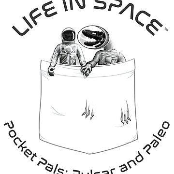 Life in Space Pocket Pals: Pulsar and Paleo by photonart