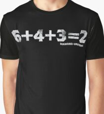 6+4+3=2 Graphic T-Shirt