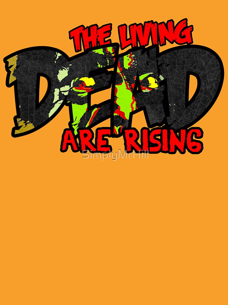 The Living Dead are Rising by SimplyMrHill