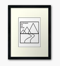 Landscapes are my thing outline Framed Print