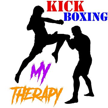 KICK BOXING MY THERAPY by cleenalexer
