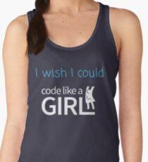 I wish I could Code Like A Girl Women's Tank Top
