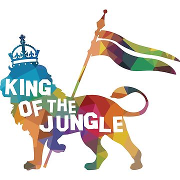 King Of The Jungle by OccupiedSpace