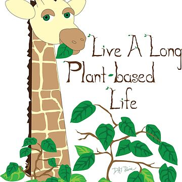 Live a Long Plant-Based Life by Devine-Studios