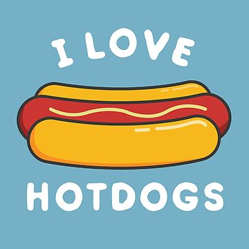Cute and Kawaii I Love Hotdogs  by happinessinatee