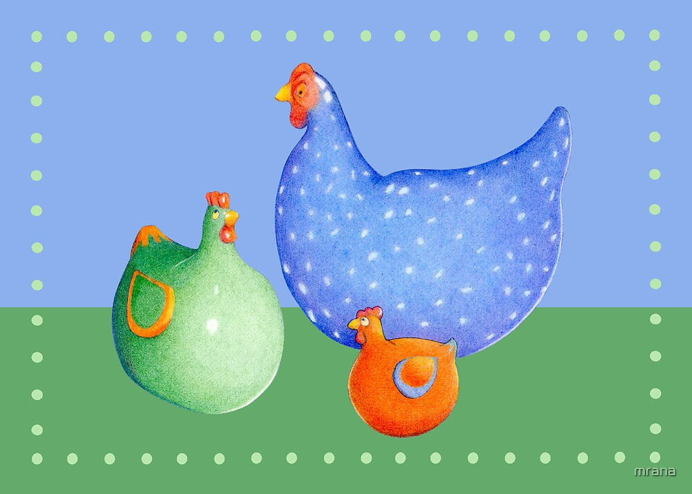 French Hens by Mariana Musa