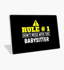Rule # 1 Don't Mess with the Babysitter Laptop Skin