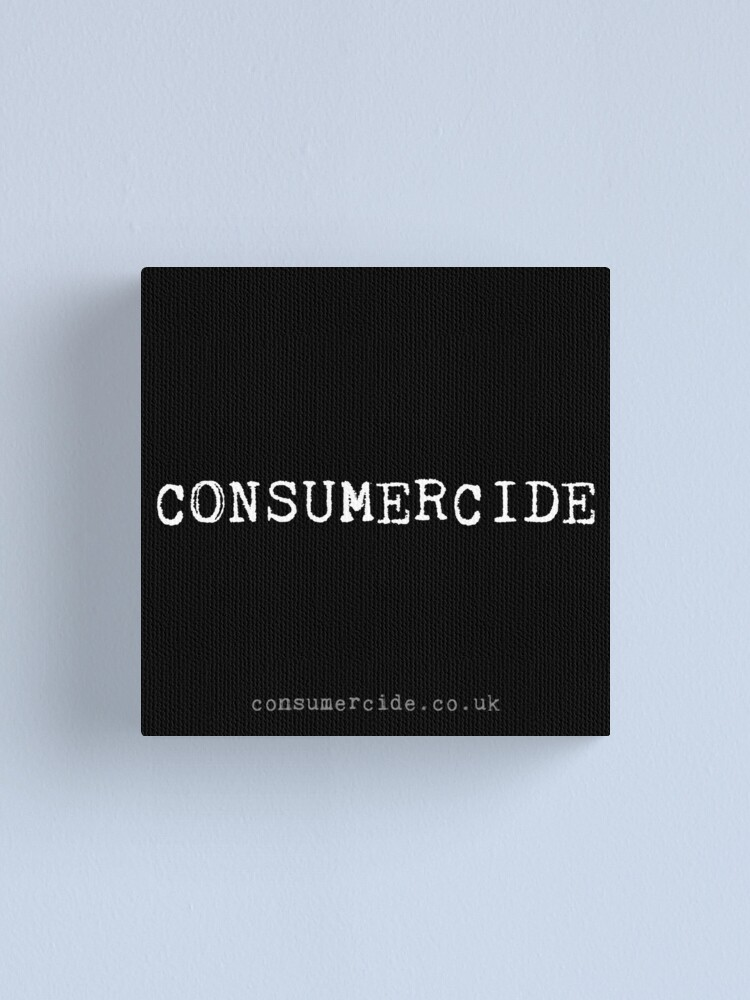 Alternate view of Consumercide Canvas Print