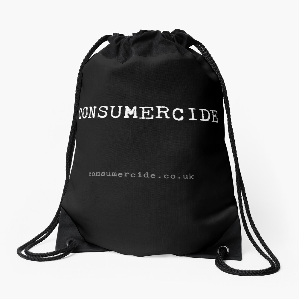 Consumercide Drawstring Bag