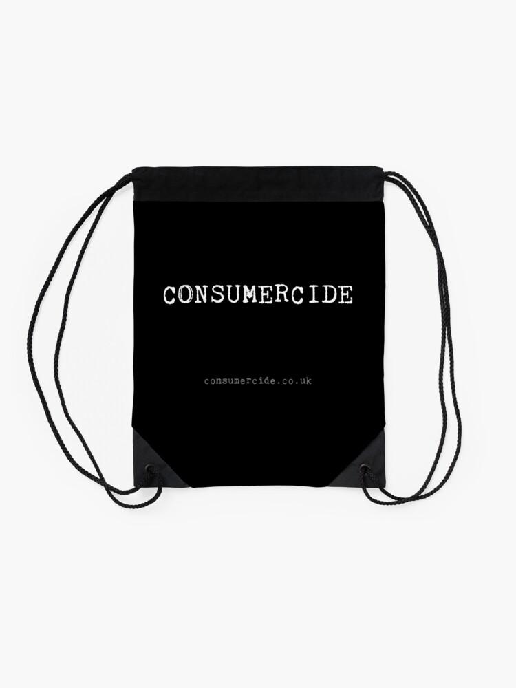 Alternate view of Consumercide Drawstring Bag