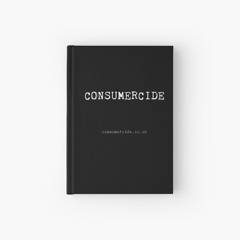Consumercide Hardcover Journal