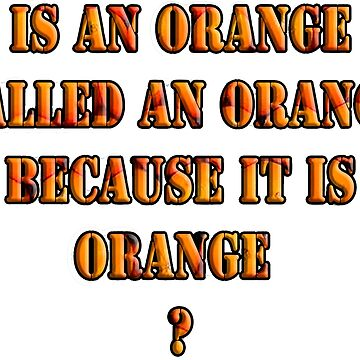 Oranges random question by bywhacky