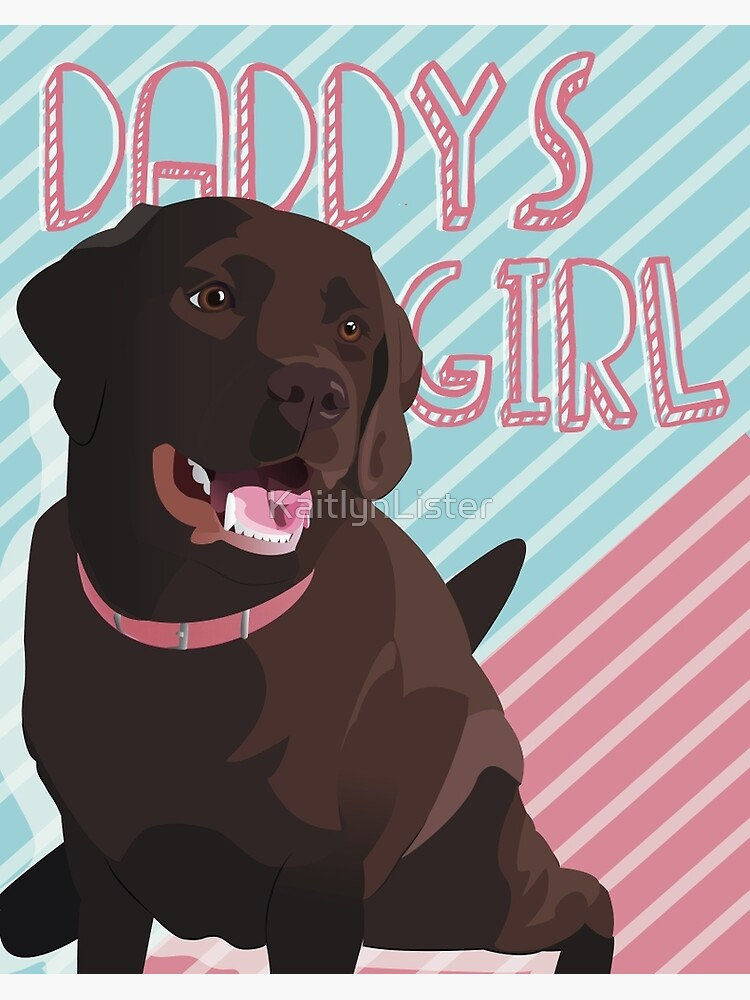 Daddy's Girl, Vector Chocolate Lab Art by KaitlynLister
