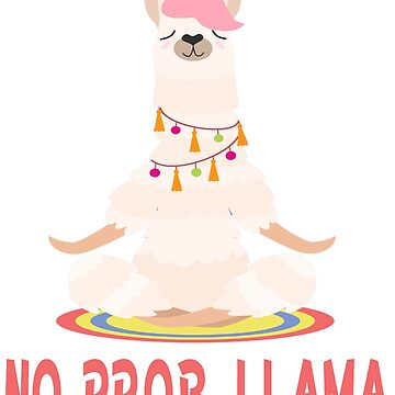 NEW Funny No Prob llama Tee Shirt-Funny Gift Idea for Men Women Kids by mirabhd