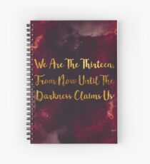 Until The Darkness Claims Us Spiral Notebook