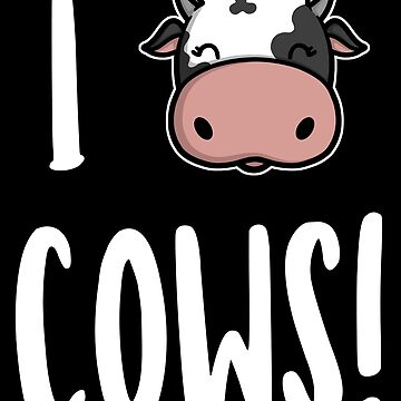 I Love Cows by perdita00
