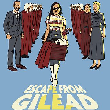 Escape From Gilead by salamincheese