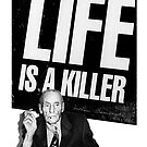 William Burroughs - Life is a killer by Ashley Thorpe