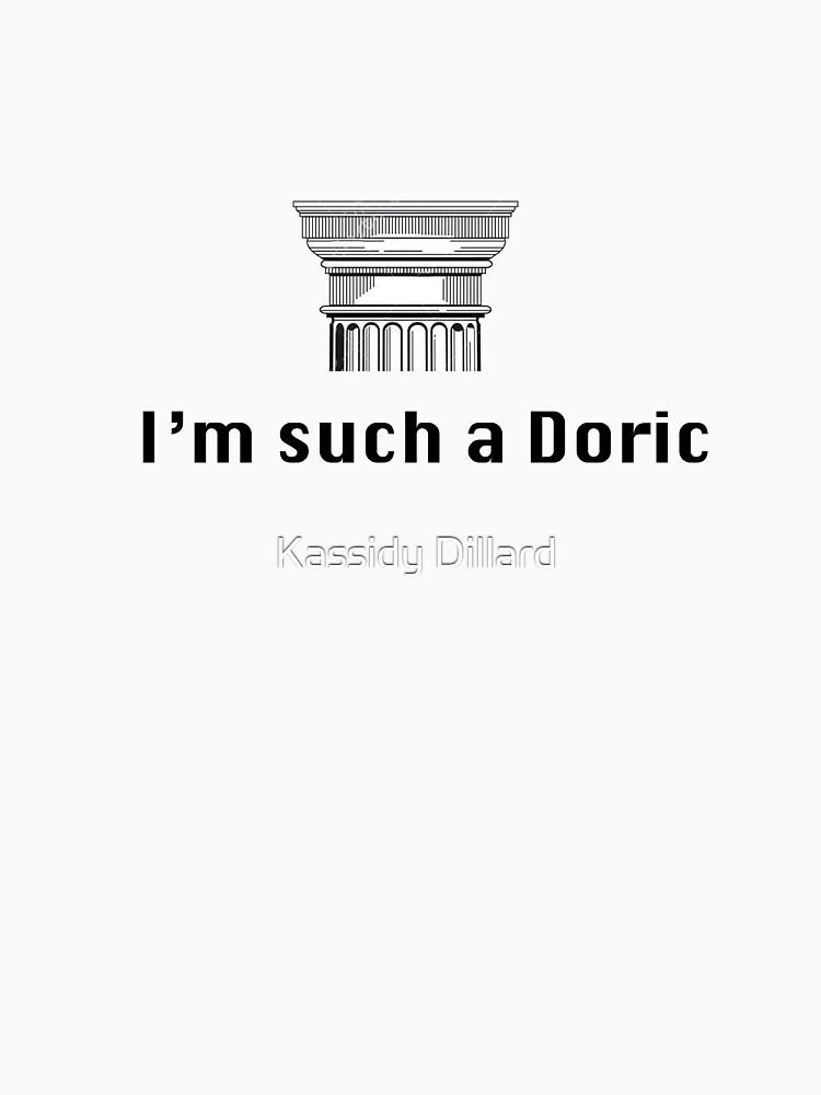 I'm such a Doric by kasdillard