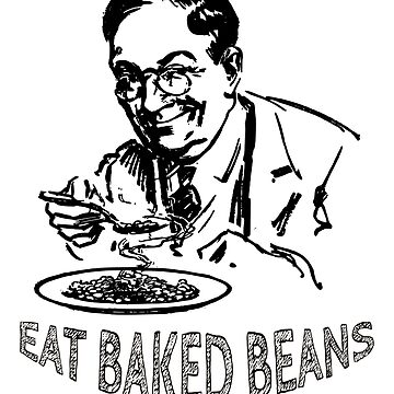 Funny Cool Eat Baked Beans Fart Gas Vintage Shirt Sticker Clock Art by CleverTshirtCo