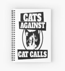 Cats Against Cat Call Spiral Notebook