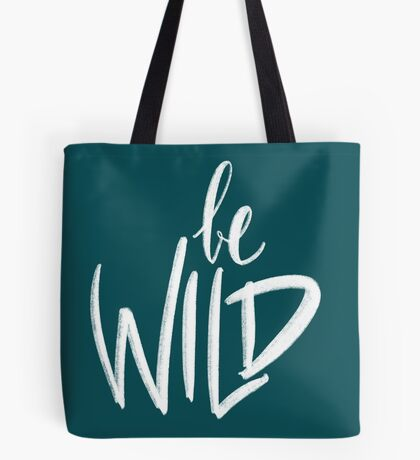 Be Wild Tote bag