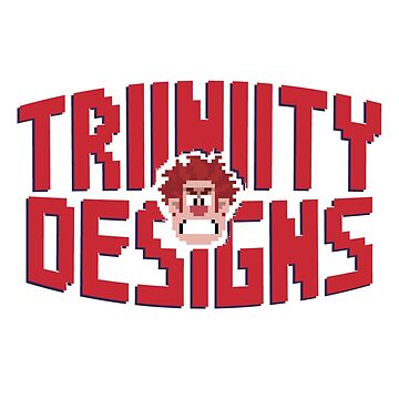 Wreck it Ralph - Triiniity by TriiniityDesign