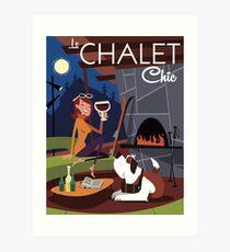 Le Chalet Chic retro poster Art Print