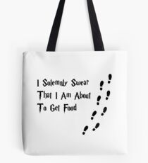 I solemnly swear that I am about to get food. Tote Bag