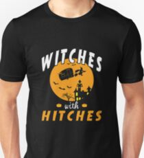 Witches with Hitches Tshirt Unisex T-Shirt