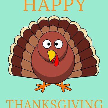 Happy Thanksgiving Day Funny Cartoon Turkey Gift  by Klimentina