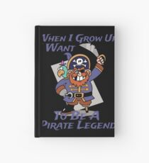 Grow Up To Be A Pirate Legend Halloween Pirate Day Hardcover Journal