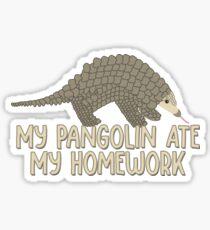 Mein Pangolin aß meine Hausaufgaben Sticker