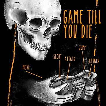 game till you die by fer3407xzhtvz8