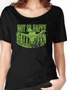 Not so Happy Halloween Women's Relaxed Fit T-Shirt