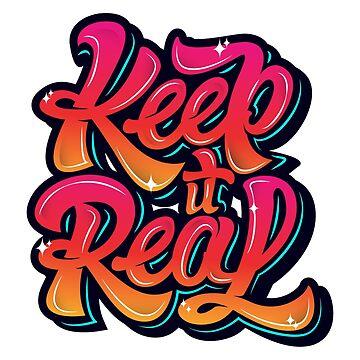 Keep It Real by JoeEgy