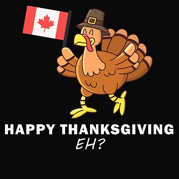 Funny Thanksgiving Turkey Day Gobble Wobble Canadian Canada by Essetino